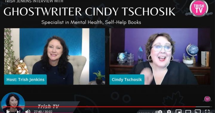 Interviews with Mental Health, Self help ghostwriter Cindy Tschosik
