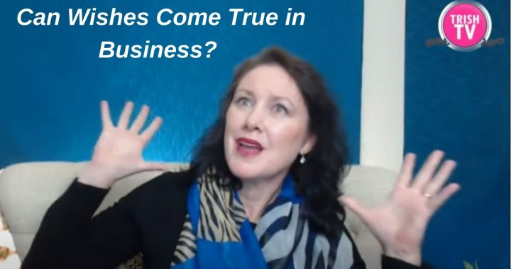 Can Wishes Come True in Business