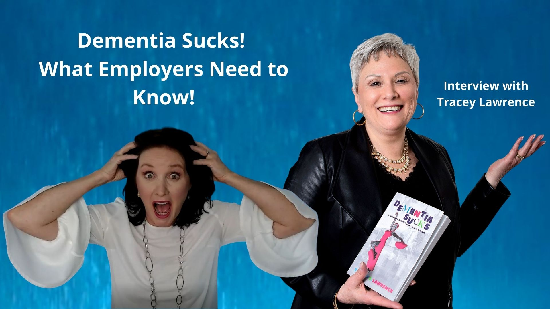 Interview with Tracey Lawrence Dementia Sucks!