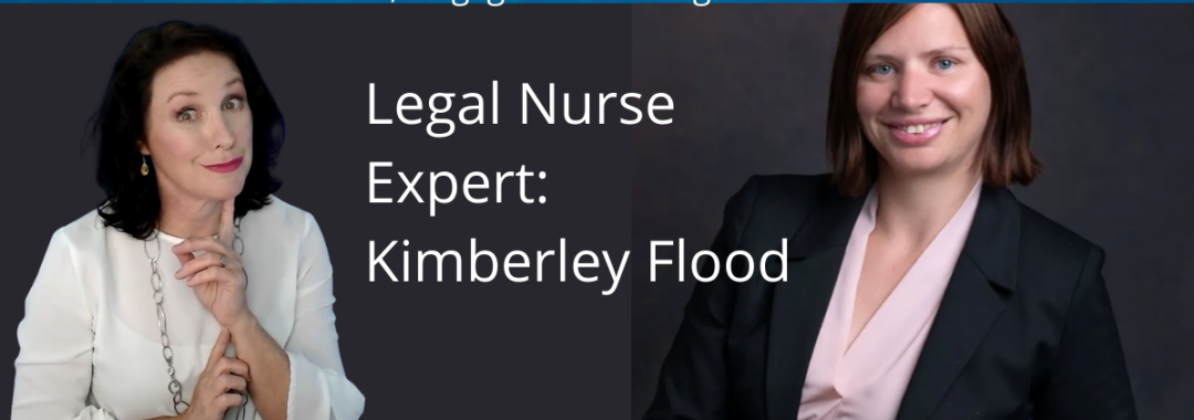 Talking Covid, Negligence and Legal Stuff with Legal Nurse Kimberley Flood