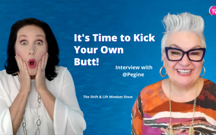 It's time to kick your own butt interview with Pegine